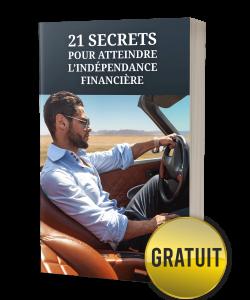 Bonus #3: 21 secrets pour atteindre l'indépendance financière