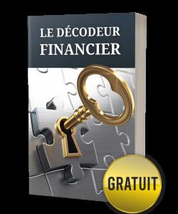 Bonus # 2: le décodeur financier