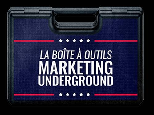 a boîte à outils marketing underground
