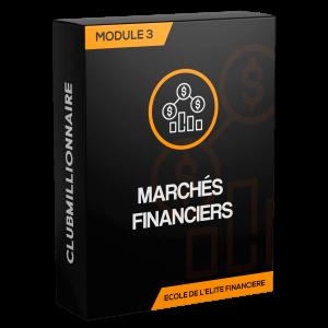 Module 3: Les marchés financiers (5 heures)