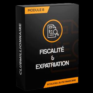 Module 8: Expatriation et fiscalité