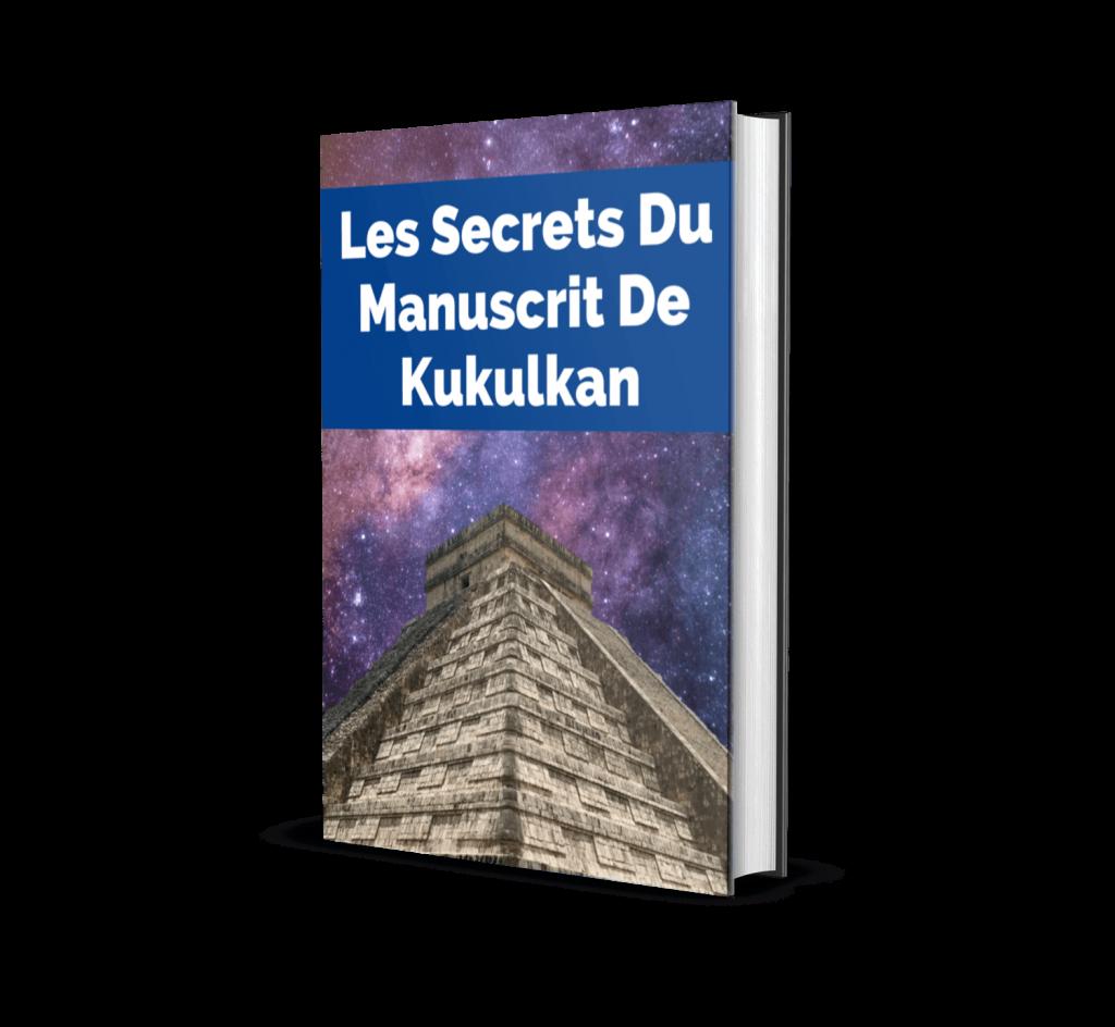 Les Secrets Du Manuscrit De Kukulkan