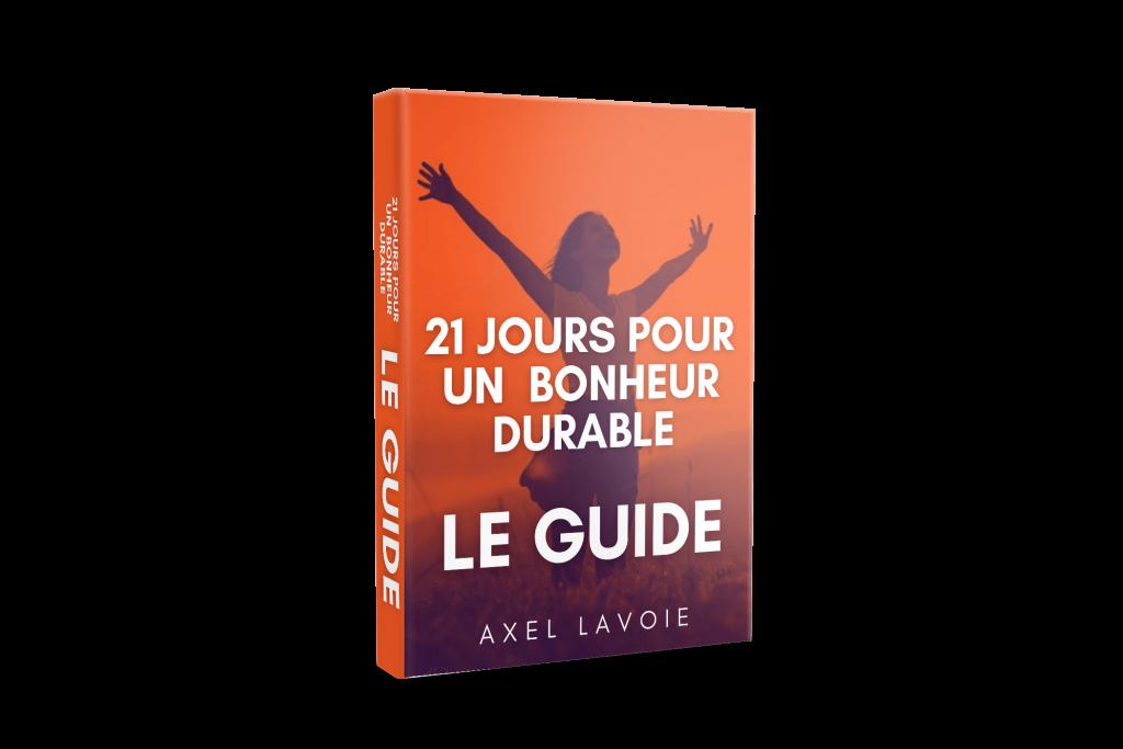 Le Guide De 21 jours Pour Un Bonheur Durable