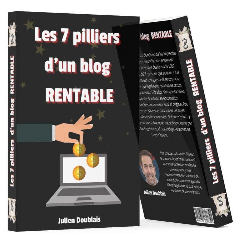 7 piliers d'un blog rentable