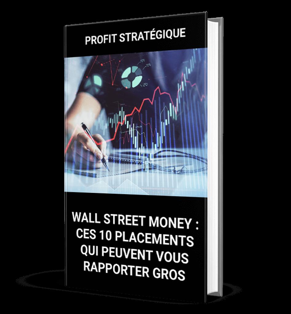 Wall-Street-Money---Ces-10-placements-qui-peuvent-vous-rapporter-gros-